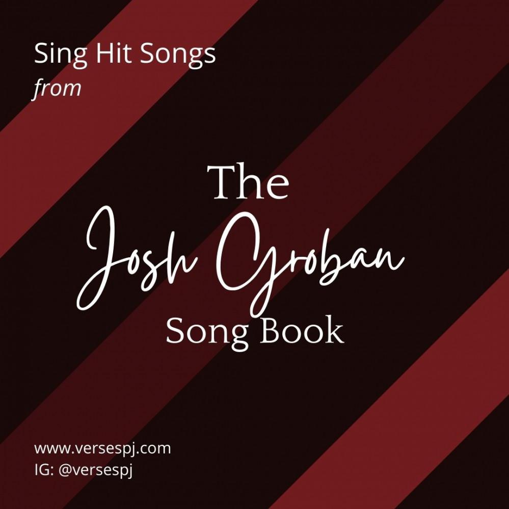 Sing hit songs by Josh Groban