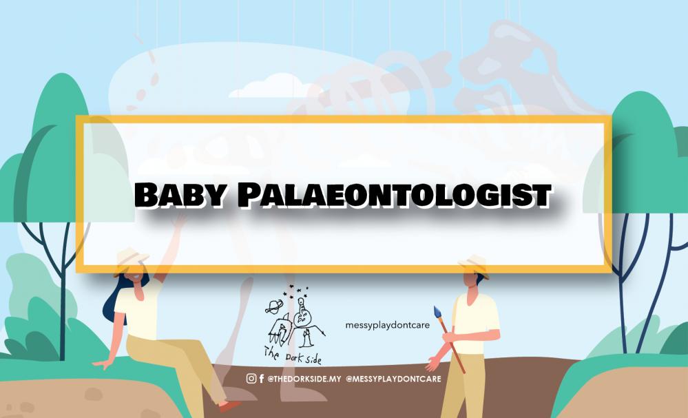 Baby Palaeontologist